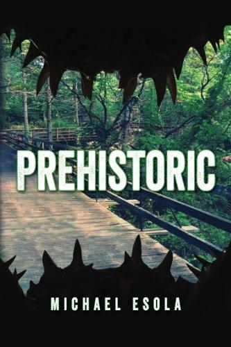 Prehistoric: (A Prehistoric Thriller)