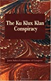 The Ku Klux Conspiracy, Joint Select Committee, 1565549791