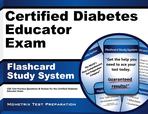 Certified Diabetes Educator Exam Flashcard Study System: CDE Test Practice Questions & Review for the Certified Diabetes Educator Exam
