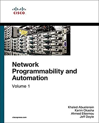 Network Programmability and Automation, Volume 1 (Networking Technology)