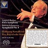 FIRST SYMPHONY & Symphonie R.4 ETC / Wolfgang SAWALLISCH [SACD HYBRID] by SAMUEL BARBER/ ROBERT SCHUMANN [Korean Imported] (2007)