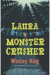 Laura Monster Crusher Paperback