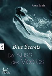 Blue Secrets - Der Kuss des Meeres: Band 1 (German Edition)