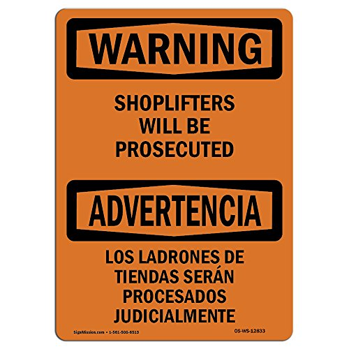 Osha Warning Sign   Shoplifters Will Be Prosecuted Bilingual   Choose From  Aluminum  Rigid Plastic Or Vinyl Label Decal   Protect Your Business  Work Site  Warehouse   Shop Area    Made In The Usa