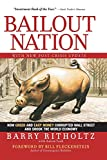 Bailout Nation, with New Post-Crisis Update: How