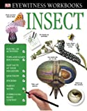 img - for Eyewitness Workbooks: Insect (DK Eyewitness Books) book / textbook / text book