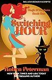 Switching Hour: Magic and Mayhem Book One (Volume 1)