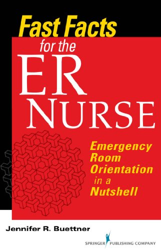 Fast Facts for the ER Nurse: Emergency Room Orientation in a Nutshell Pdf
