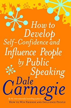 How To Develop Self-Confidence (Personal Development) by [Carnegie, Dale]