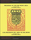 Presidios of the Big Bend Area, James Ivey, 1492315664