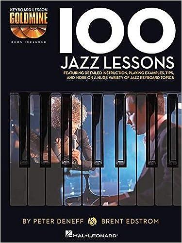 100 Jazz Lessons Keyboard Lesson Goldmine Series Book 2 CD Pack Brent Edstrom Peter Deneff 0884088949341 Amazon Books