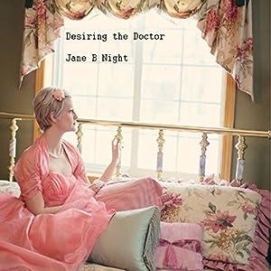 Desiring the Doctor Audiobook