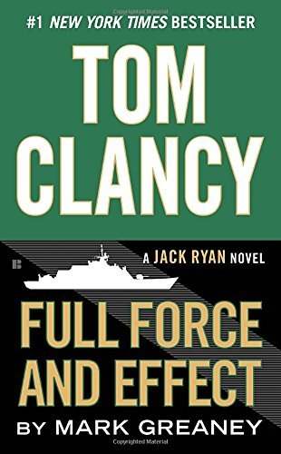 tom-clancy-full-force-and-effect-a-jack-ryan-novel