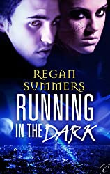 Running in the Dark (Night Runner series Book 1)