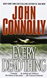 Every Dead Thing, John Connolly, 067102731X