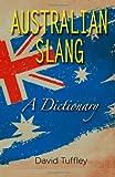Australian Slang, David Tuffley, 1477536809