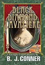 BLACK DIAMOND LAVALIERE: A Gaslight Gothic Mystery