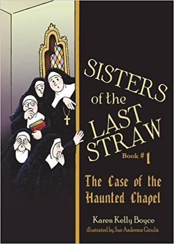Sisters of the Last Straw: The Case of the Missing Novice