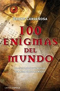 100 enigmas del mundo par Cardeñosa