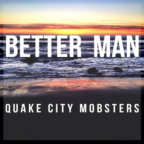 Download Better Now Mp3: Amazon.com: Better Man (Instrumental): Quake City Mobsters