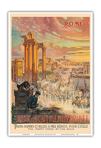 Rome - Trains for Italy - Paris-Lyon-Mediterrannee (PLM), French Railroad - Vintage Railroad Travel Poster by Carlo Cussetti c.1900 - Master Art Print - 13in x 19in