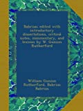 img - for Babrius; edited with introductory dissertations, critical notes, commentary, and lexicon by W. Gunion Rutherford book / textbook / text book