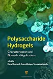 img - for Polysaccharide Hydrogels: Characterization and Biomedical Applications book / textbook / text book