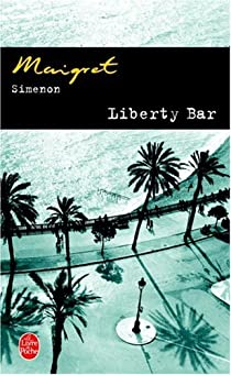 Liberty Bar par Simenon