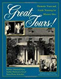 Great Tours!, Sandra Mackenzie Lloyd and Barbara Abramoff Levy, 0759100993