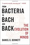 #7: From Bacteria to Bach and Back: The Evolution of Minds