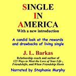 Single in America | J. L. Barkas