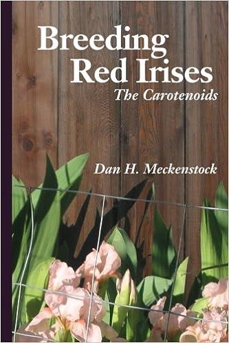 Book Breeding Red Irises: The Carotenoids