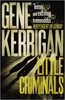Little Criminals by Gene Kerrigan (2005-05-05)