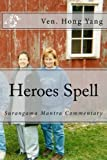 Heroes Spell: Surangama Mantra Commentary