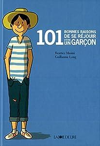 """Afficher """"101 bonnes raisons de se réjouir d'être un garçon"""""""