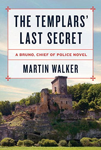 The Templars' Last Secret (Bruno, Chief of Police Series)