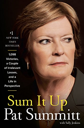 Sum It Up por Pat Head Summitt,Sally Jenkins