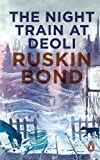 Download The Night Train at Deoli and Other Stories in PDF ePUB Free Online