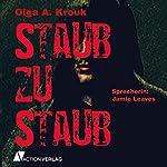 Staub zu Staub   Olga A. Krouk