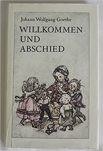 Willkommen Und Abschied Gedichte Und Märchen Sprüche Und