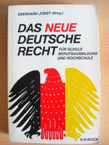 Das Neue deutsche Recht für Schule, Berufsausbildung und Hochschule: Textsammlung zum Einigungsvertrag mit Erläuterungen (German Edition)