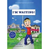 img - for I'M WAITING - A David Delight Episode: Yearning for the Geulah book / textbook / text book