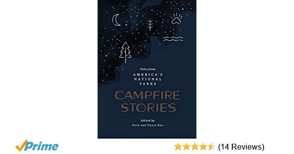 Amazon com: Campfire Stories: Tales from America's National