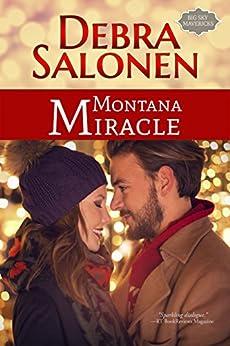 Montana Miracle (Big Sky Mavericks Book 6) by [Salonen, Debra]