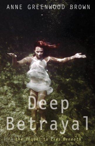 Deep Betrayal (Lies Beneath)