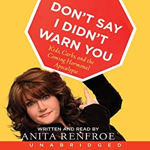 Don't Say I Didn't Warn You Audiobook