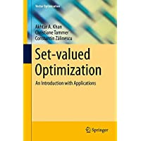Set-valued Optimization: An Introduction with Applications (Vector Optimization)