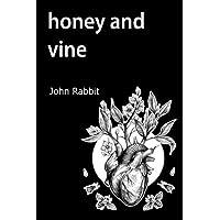 Honey and Vine