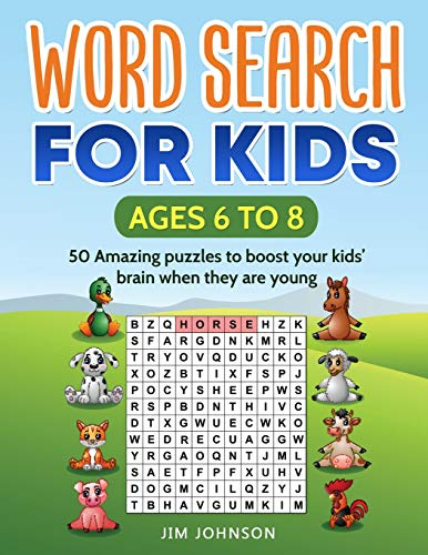 Pdf Humor WORD SEARCH FOR KIDS Ages 6 to 8 - 50 Amazing puzzles to boost your kids' brain when they are young (Puzzles for Kids)