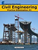 Civil Engineering Practice Examination #2, Timothy Nelson, 061588783X